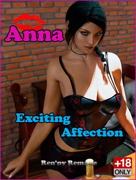 Anna Exciting Affection: Unofficial Renpy Remake