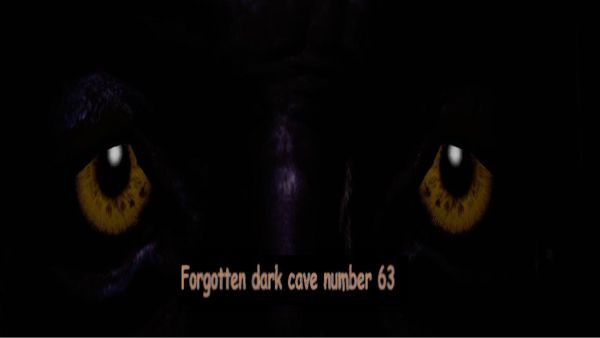 Forgotten Dark Cave Number 63